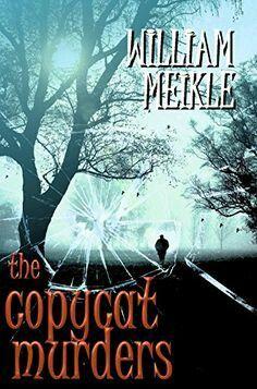 """The Copycat Murders""  ***  William Meikle  (2010)"