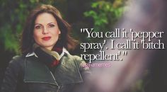 """Awesome Regina (Lana) Once S3 """"You call it pepper spray I call it bitch repellent"""" (one of Regina's awesome quotes) banner"""