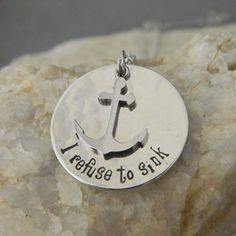 I Refuse to Sink w/Stainless Steel Anchor by WireNWhimsy on Etsy