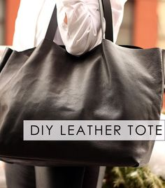 Minimalist Leather Tote Tutorials - This DIY Leather Handbag is Perfect for Fashionistas on a Budget (GALLERY)