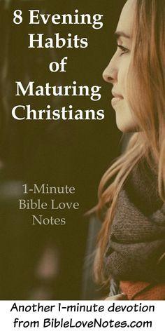 8 Evening Habits of Maturing Christians