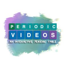 The team at Periodic Videos has created a TED-Ed Lesson for every element of the periodic table.