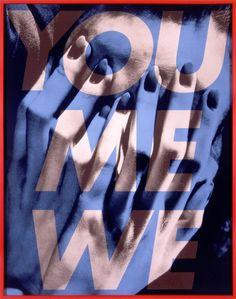 Barbara Kruger, Untitled (You Me We), 2003