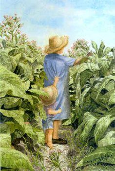 tobacco farming art prints | Art Prints by Dona & Jerry Locklair - Toppin' & Suckerin' Tobacco