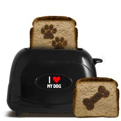 Pet Toast I Love My Dog. I don't really get why I would want my toast to have dog stuff on it since I'm not feeding it to him.Niro love dogs so much I would probably use it. So I'm pinning it for all the dog lovers. I Love Dogs, Puppy Love, Dogs Online, Cool Stuff, Mans Best Friend, Baby Shop, Pet Dogs, Doggies, Your Dog