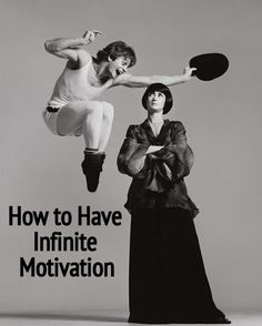 How to Find Infinite Motivation