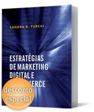 Estratégias de Marketing Digital de Sandra Turchi.   Vou começar a ler em breve. Conteúdo necessário.