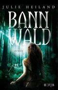 Bannwald, Julie Heiland