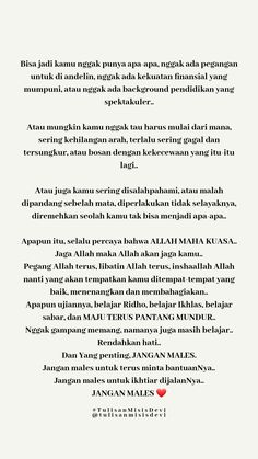 Quran Quotes Love, Quotes Rindu, Forgiveness Quotes, Self Love Quotes, Mood Quotes, Life Quotes, Reminder Quotes, Self Reminder, Islamic Inspirational Quotes