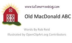 so tomorrow: Old MacDonald ABCs