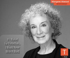 Dive right in. Some Margaret Atwood, for your #MOTIVATIONMONDAY.