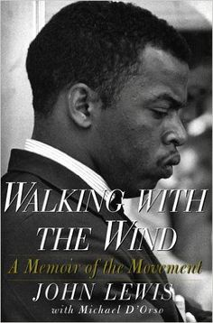 Monlatable Book Reviews: Walking with the Wind: A Memoir of the Movement by John Lewis