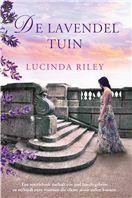 Tip van Tamara: De lavendeltuin - Lucinda Riley - Books To Read, My Books, Always Judging, Book Writer, Reading Challenge, Great Books, My Favorite Color, Romans, Cover Design