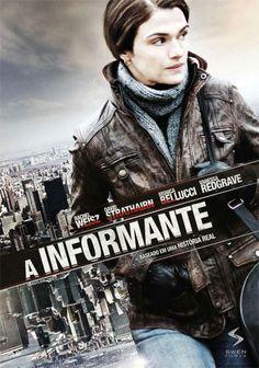 A Informante (2010) - policial é convidada pela ONU para prestar serviço na Bósnia pós-guerra fria e descobre uma rede de tráfico de mulheres para abusos sexuais.