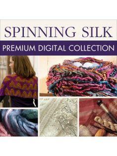 Spinning Silk Premium Digital Collection: Silk Spinning Instruction