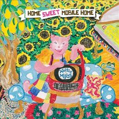 Home Sweet Mobile Home (2010)