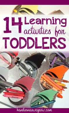 14 Learning Activities Geared Toward Toddlers  http://patriciaeberhard68.eatlessfeelfull.com/