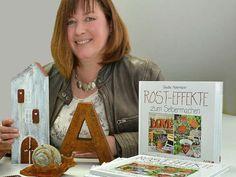 In meinem Buch ROST-EFFEKTE zum Selbermachen stelle ich tolle Projekte für drinnen und draußen vor.