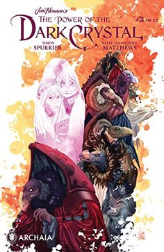 The Power of the Dark Crystal #2 is not only a lovely fantasy, but it also brings up modern issues with a deft hand. 5 stars for sure!