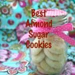 Best Almond Sugar Cookies