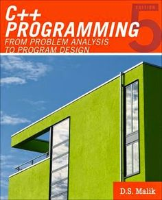 C++ Programming: From Problem Analysis to Program Design (Introduction to Programming) C Programming Tutorials, Introduction To Programming, Programming Tools, Medan, Computer Programming Languages, Learn C, Feedback For Students, Managed It Services, Computer Technology