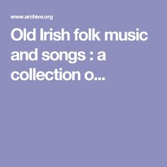 Old Irish folk music and songs : a collection o...