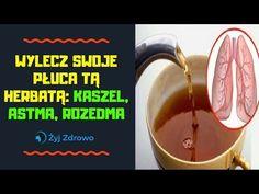 Wylecz swoje płuca tą herbatą: kaszel, astma, rozedma - ŻYJ ZDROWO - YouTube Health And Beauty, Youtube, Herbal Medicine, Household, Youtubers, Youtube Movies