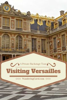 Did you know that when you tour Versailles you only see a small percentage of it? Here's what you don't see. http://wanderingcarol.com/visiting-versailles-a-private-tour/