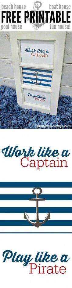 Free Printable DIY Nautical Wall Art Work - Work Like A Captain Play Like A Pirate - Red White Blue