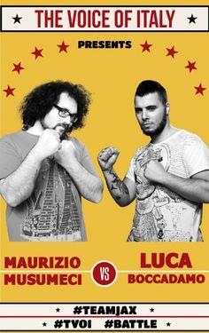 Battle #1 - The Voice of Italy 2015 - #tvoi #MaurizioMusumeci vs #LucaBoccadamo #TeamLoser