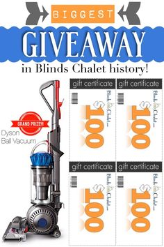 #Giveaway Grand Prize is a Dyson Ball Vacuum. Four more winners will get $100 Blinds Chalet Gift Cards. Winners announced 10/30. Good luck!