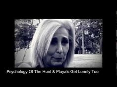 Gigolo's Get Lonely Too, The Psychology Of The Hunt