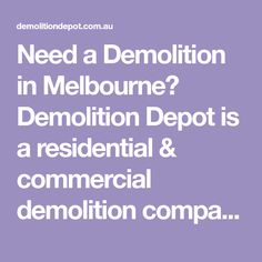 Need a Demolition in Melbourne? Demolition Depot is a residential & commercial demolition company with years of experience in the industry Perfect Image, Perfect Photo, Love Photos, Cool Pictures, Melbourne, Commercial, Construction, My Love, Awesome