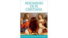 """""""Resúmenes de fe cristiana"""", libro electrónico en formato PDF, Mobi y ePub"""