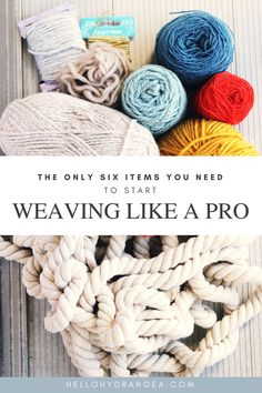The SIX Items You Need to Start Weaving Like a Pro — Hello Hydrangea
