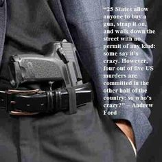 25 States allow anyone to buy a gun...