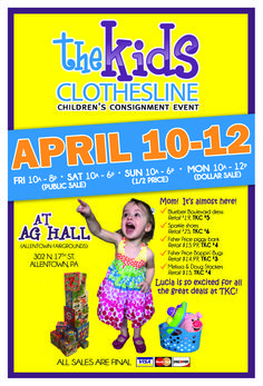Save tons of money on kids clothing, toys and more!  It's the largest and most organized sale in the area! www.thekidsclothesline.com Allentown, Pa.