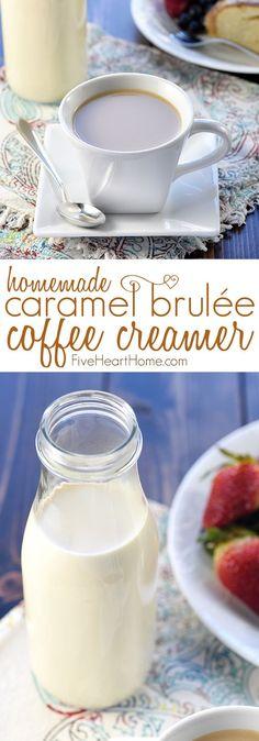 Caramel Brulée Coffee Creamer ~ a quick and easy homemade recipe for making Copycat Starbucks Caramel Brulée Lattes at home! | FiveHeartHome.com
