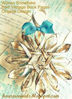 House Revivals: Woven Snowflake from Vintage Book Pages
