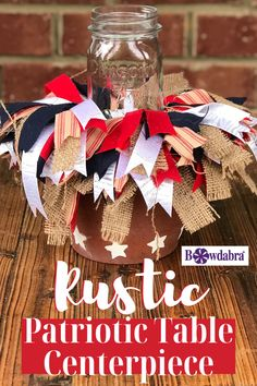 Make this simple easy and rustic outdoor table centerpiece to use all summer long. Scrappy bows add character to our Patriotic decor. 4th Of July Party, Fourth Of July, 4th Of July Wreath, Outdoor Table Centerpieces, Diy Centerpieces, 4th July Crafts, Patriotic Crafts, 4th Of July Decorations, Floral Foam