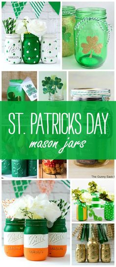 St. Patrick's Day Crafts, Recipes in Mason Jars   Mason Jar Crafts Love