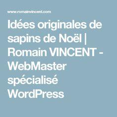 Idées originales de sapins de Noël   Romain VINCENT - WebMaster spécialisé WordPress