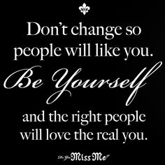 Be yourself!! #Quote #missmejeans