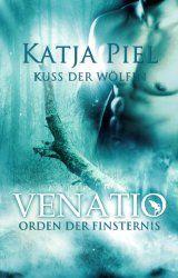 Kuss der Wölfin - Orden der Finsternis (Fantasy | Gestaltwandler | Paranormal Romance)