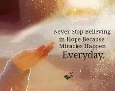 Hoping & praying for a miracle. Miracles happen everyday.
