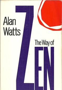 The Way of Zen: Alan W. Watts: 9780375705106: Amazon.com: Books