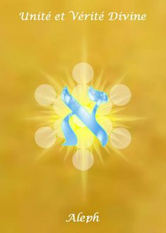 1-ALEPH Principe originel   Le Commencement, l'Unité parfaite, le Silence, prendre conscience de notre Royauté, Le Père.  Le point de départ, l'ouverture du destin, le Médiateur, l'homme principe.   Elément : AIR (supérieur)   TERRE (inferieur)   Dans le corps :Poitrine   SEPHER YETSIRAH  3-7, il fabriqua la lettre Aleph afin qu'elle règne sur l'air. Il la couronna. Il la combina avec toutes les autres. Avec elle, il forma l'air dans l'Univers, le tempéré dans l'année et la poitrine dans le…