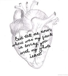 """""""But tell me now, where was my fault in loving you with my whole heart?"""" #heart #lyrics #mumfordandsons"""