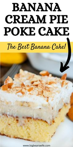Banana Cream Pie Cake, Homemade Banana Cream Pie, Homemade Vanilla Cake, Banana Pudding Poke Cake, Homemade Banana Pudding, Poke Cake Recipes, Poke Cakes, Banana Recipes, How To Make Pudding
