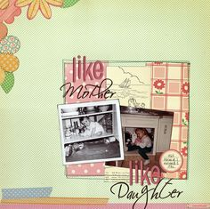like+mother,+like+daughter+by+norineb+@2peasinabucket